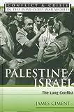 Palestine/Israel, James Ciment, 0816035261