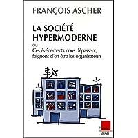 Société hypermoderne (La)