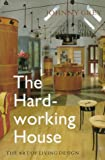 The Hard-Working House, Johnny Grey, 0304347701