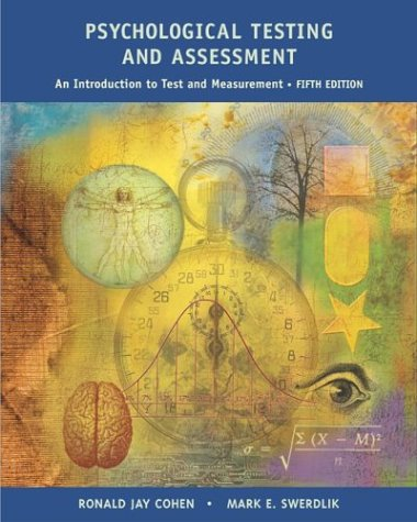 Psychological Testing and Assessment: An Introduction To Tests and Measurement with Student Workbook
