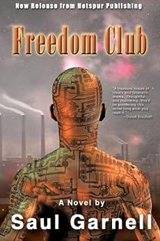 Freedom Club by [Garnell, Saul]