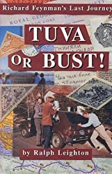 Leighton: Tuva or Bust - Richard Feynamn'S Last Journey