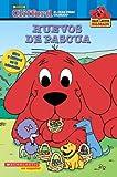 Huevos de Pascua (Clifford, el gran perro colorado) (Spanish Edition)