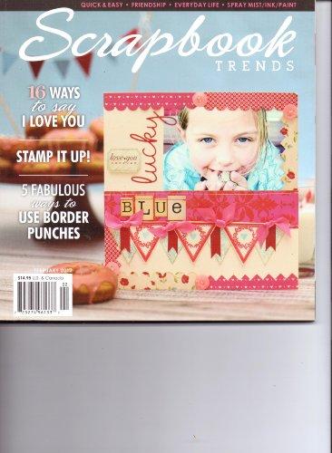 Scrapbook Trends Magazine - Scrapbook Trends Magazine. Vol 14. #2. 2012.