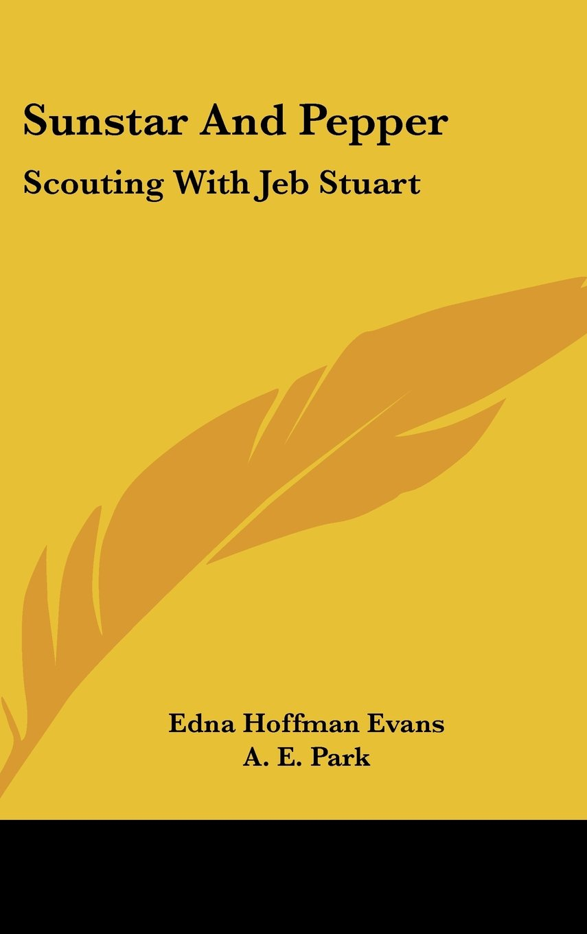 Download Sunstar and Pepper: Scouting with Jeb Stuart pdf epub