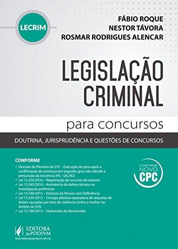 Legislação Criminal Para Concursos: Doutrina, Jurisprudência e Questões de Concursos