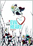 Evil Heart, Tome 5 (French Edition)