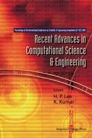 Recent Advances in Computational Science and Engineering - Proceedings of the International Conference on Scientific and Engineering Computation (IC-Sec) 2002 pdf