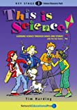 This is Science!: Learning Science Through Songs and Stories for Key Stage 1