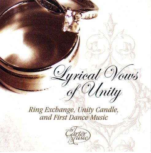 Lyrical Vows Of Unity by T Carter Music