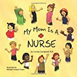img - for My Mom is a Nurse book / textbook / text book