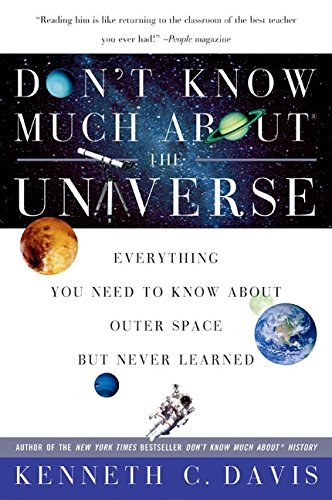 Don't Know Much About the Universe: Everything You Need to Know About Outer Space but Never Learned (Don't Know Much About Series) pdf epub