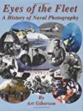 img - for Eyes of the fleet: A history of naval photography book / textbook / text book