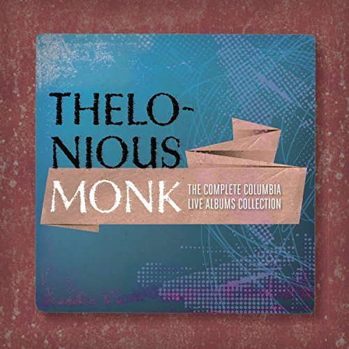 Complete Columbia Live Albums Collection by Monk, Thelonious (2015-09-18)