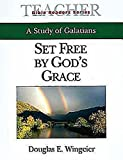img - for Set Free By God's Grace Teacher: A Study of Galatians (Bible Readers Series) book / textbook / text book