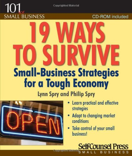 Download 19 Ways to Survive in a Tough Economy: Small Business Strategies for a Tough Economy (101 for Small Business Series) PDF