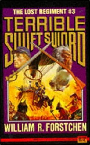 Book Terrible Swift Sword (Lost Regiment 3): Terrible Swift Sword No 3