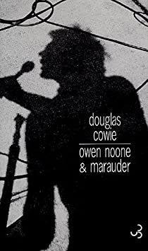 Owen Noone & Marauder par Cowie