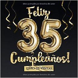 Feliz 35 Cumpleaños - Libro de visitas: Decoración para el ...