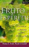 El Fruto del Espíritu, Thomas E. Trask, 0829733469