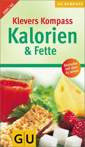 Kalorien & Fette 2001/02, Klevers GU Kompaß (GU Kompass Gesundheit)