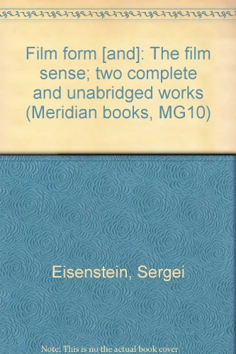 Film form [and]: The film sense; two complete and unabridged works (Meridian books, MG10) -