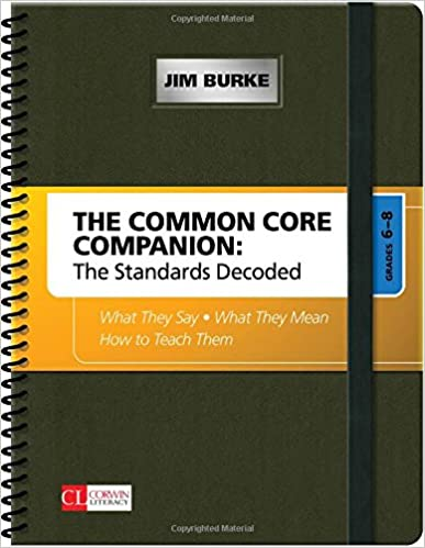 The Common Core Companion The Standards Decoded