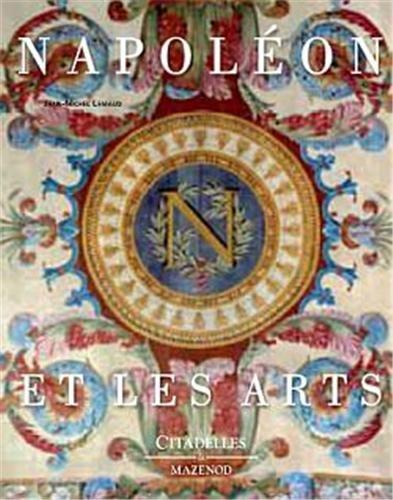 Napoléon et les arts ~ Jean-Michel Leniaud