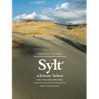 Sylts schönste Seiten: Sylt`s Most Beautiful Sides