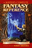 Writer's Complete Fantasy Reference, Writer's Digest Staff, 0898798663