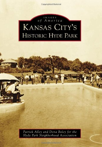 Kansas City's Historic Hyde Park (Images of America)