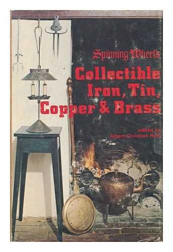 Spinning Wheel's Collectible Iron, Tin, Copper & Brass
