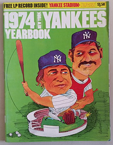 1974 Yankees Yearbook - Includes LP Vinyl Record 'Sounds of a Half Century' Excellent [Lt wear on edge of cover; ow very clean example]
