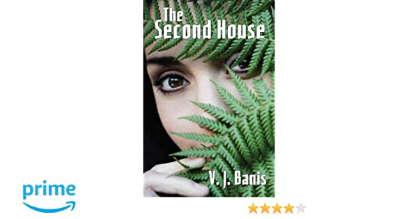 The Second House: A Novel of Terror: Victor J. Banis: 9781434444783: Amazon.com: Books