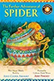 img - for The Further Adventures of Spider: West African Folktales (Passport to Reading Level 4) by Arkhurst, Joyce Cooper (2012) Paperback book / textbook / text book