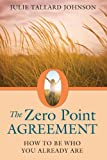 The Zero Point Agreement, Julie Tallard Johnson, 1620551772