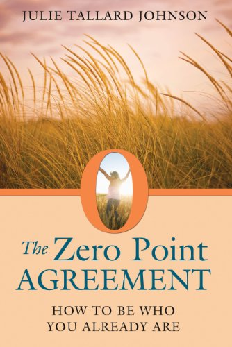 Destiny Point (The Zero Point Agreement: How to Be Who You Already Are)