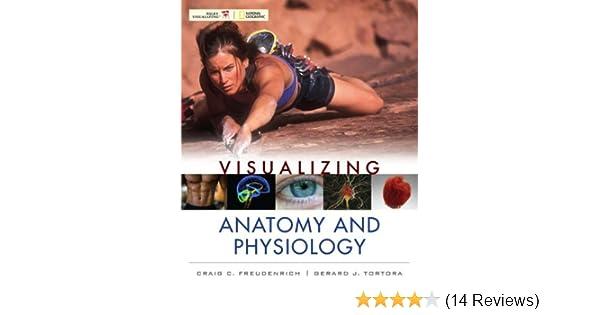 Visualizing anatomy and physiology 1 craig freudenrich gerard j visualizing anatomy and physiology 1 craig freudenrich gerard j tortora amazon fandeluxe Gallery