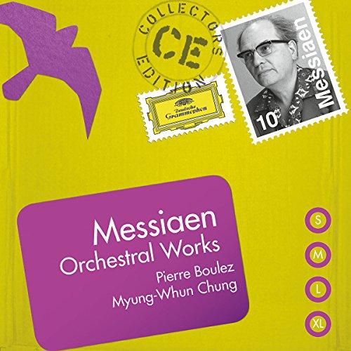 Collectors Edition: Messiaen: Orchestral Works by Deutsche Grammophon