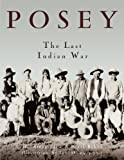 img - for Posey: The Last Indian War book / textbook / text book