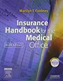 Insurance Handbook for the Medical Office - Text, Workbook, 2008 ICD-9-CM, Volumes 1, 2 and 3 Standard Edition, 2007 HCPCS Level II and 2007 CPT Standard Edition Package 9781416052562
