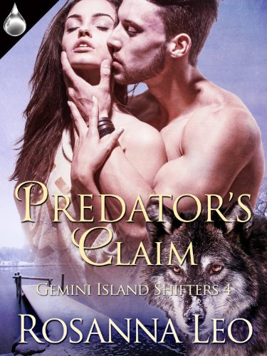 Predator's Claim (Gemini Island Shifters Book 4) by [Leo, Rosanna]