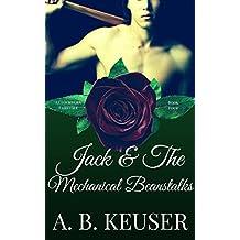 Jack & The Mechanical Beanstalks (The Clockwork Fairytales Book 4)