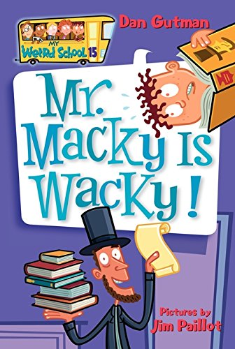 My Weird School #15: Mr. Macky Is - Weird Holidays