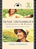 Sense and Sensibility: The Screenplay & Diaries: The Screenplay and Diaries (Shooting Script)