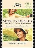 Sense and Sensibility: The Screenplay & Diaries: The Screenplay and Diaries (Shooting Script)