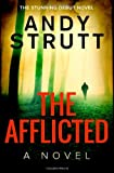 The Afflicted by Andy Strutt (2013-12-21)