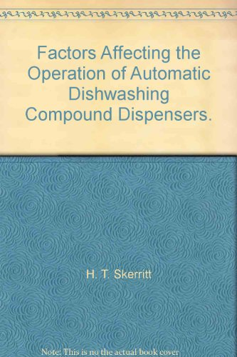 Factors Affecting the Operation of Automatic Dishwashing Compound Dispensers.
