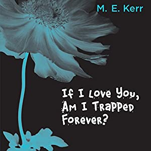 If I Love You, Am I Trapped Forever? Audiobook