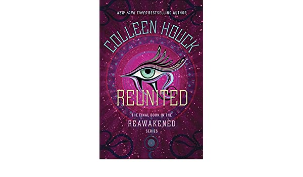 Reunited (The Reawakened Series Book 3) (English Edition ...